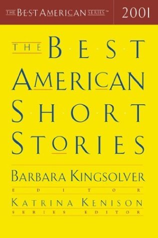 Barbara Kingsolver The Best American Short Stories 2001