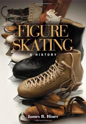 Hines James R. Jr. Figure Skating A History