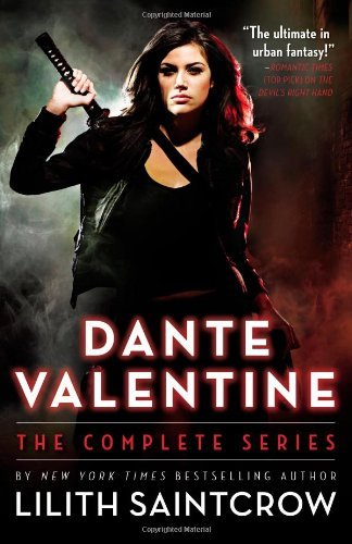 Lilith Saintcrow Dante Valentine The Complete Series Compilation