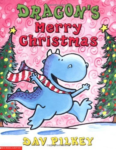 Dav Pilkey Dragon's Merry Christmas