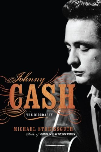 Michael Streissguth Johnny Cash The Biography