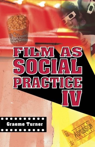 Graeme Turner Film As Social Practice 0004 Edition;