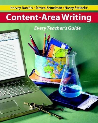 "Harvey ""smokey Daniels Content Area Writing Every Teacher's Guide"