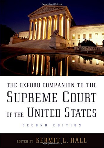 Kermit L. Hall The Oxford Companion To The Supreme Court Of The U 0002 Edition;