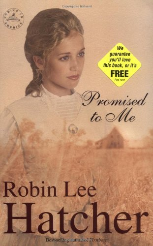 Robin Lee Hatcher Promised To Me