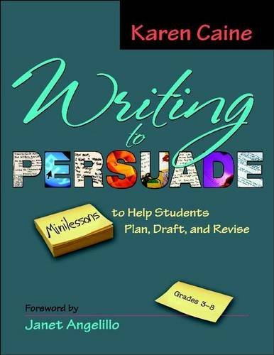 Karen Caine Writing To Persuade