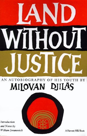 Milovan Djilas Land Without Justice