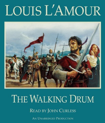 Louis L'amour The Walking Drum