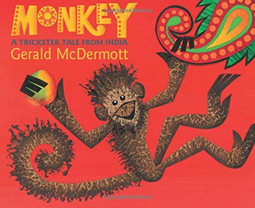 Gerald Mcdermott Monkey A Trickster Tale From India