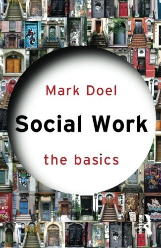 Mark Doel Social Work The Basics
