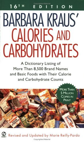 Marie Reilly Pardo Barbara Kraus' Calories And Carbohydrates (16th Edition) 0016 Edition;revised