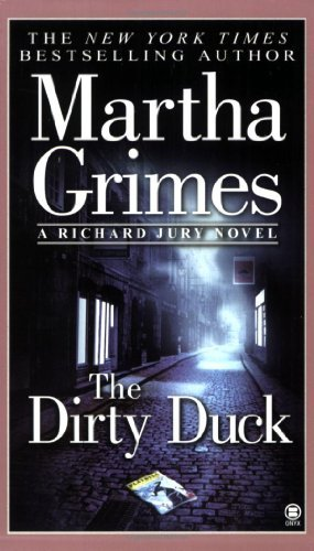 Martha Grimes Dirty Duck The