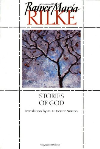 Rainer Maria Rilke Stories Of God
