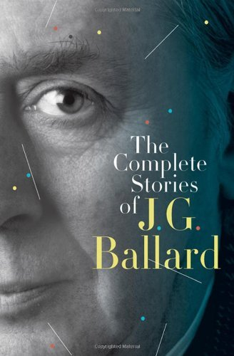 J. G. Ballard The Complete Stories Of J. G. Ballard