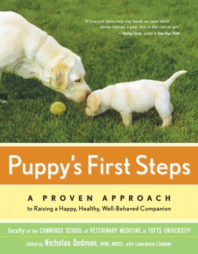 Lawrence Lindner Puppy's First Steps A Whole Dog Approach To Raising A Happy Healthy