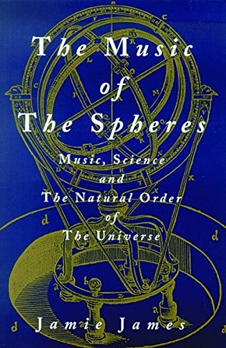Jamie James The Music Of The Spheres; Music Science And The 1993. 2nd Print