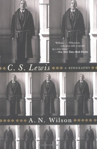 A. N. Wilson C. S. Lewis A Biography