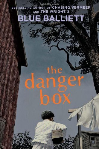 Blue Balliett The Danger Box