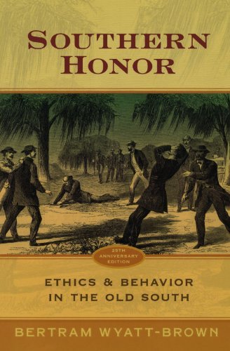 Bertram Wyatt Brown Southern Honor Ethics And Behavior In The Old South 0025 Edition;anniversary
