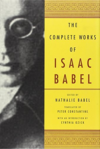Isaac Babel The Complete Works Of Isaac Babel