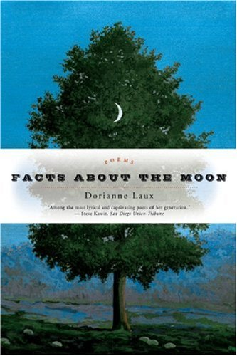 Dorianne Laux Facts About The Moon Poems