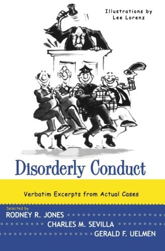 Rodney R. Jones Disorderly Conduct Verbatim Excerpts From Actual Cases