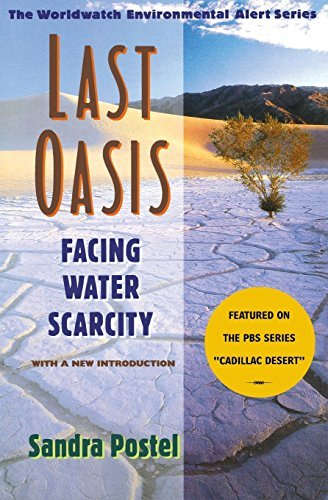 Sandra Postel Last Oasis Last Oasis Facing Water Scarcity Facing Water Scarcity 0002 Edition;