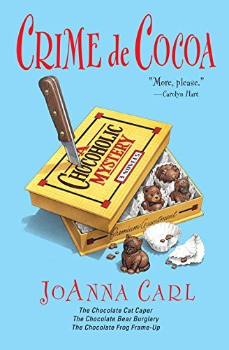 Joanna Carl Crime De Cocoa Three Chocoholic Mysteries