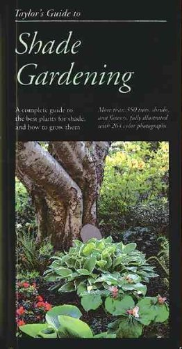 Frances Tenenbaum Taylor's Guide To Shade Gardening More Than 350 Trees Shrubs And Flowers That Thr