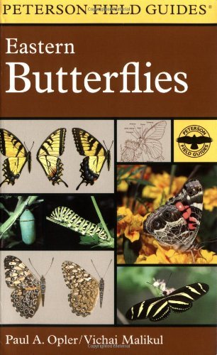 Paul A. Opler A Field Guide To Eastern Butterflies 0002 Edition;