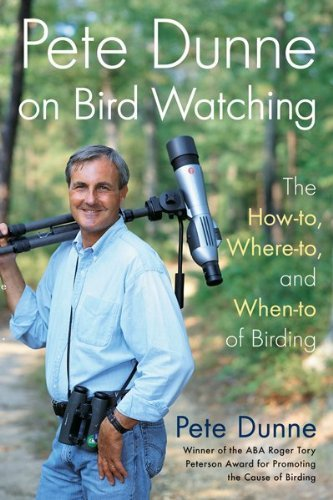 Pete Dunne Pete Dunne On Bird Watching The How To Where To And When To Of Birding