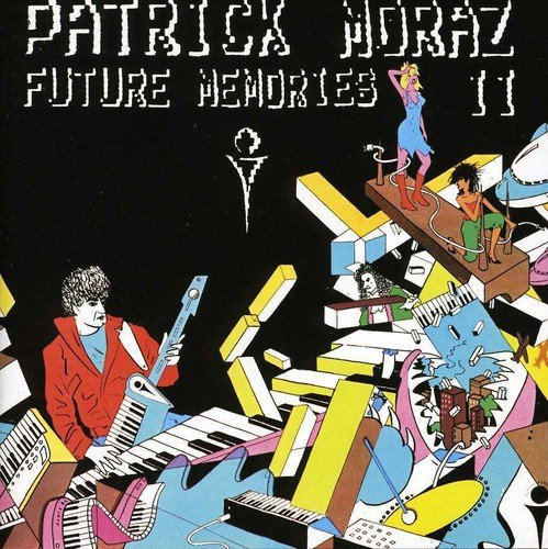 Moraz Patrick Future Memories 2 Incl. Bonus Tracks