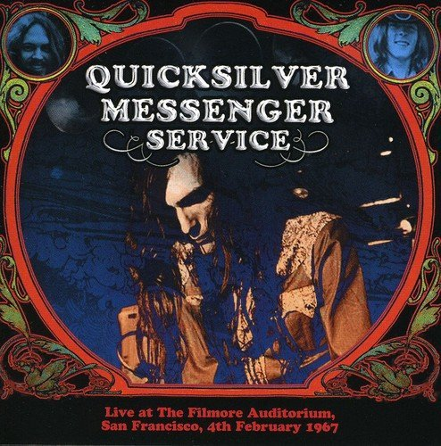 Quicksilver Messenger Service Fillmore Auditorium San Franci 2 CD Set