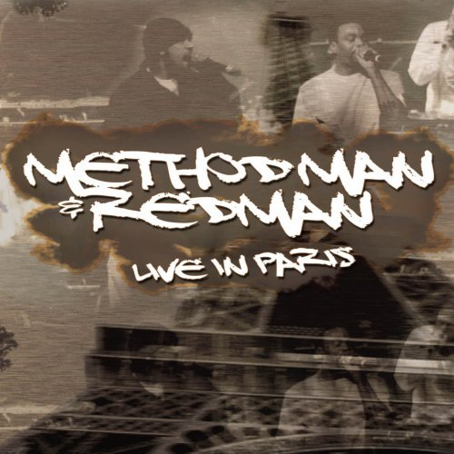 Method Man & Redman Live In Paris 2006 Live In Paris 2006