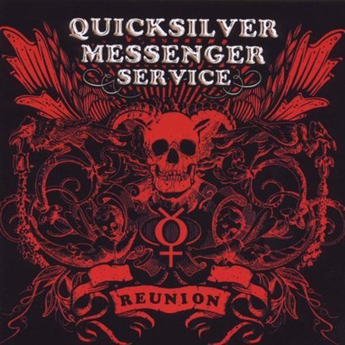 Quicksilver Messenger Service Reunion 2 CD Set