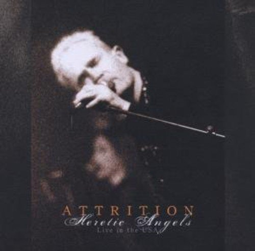 Attrition Heretic Angels Live In The Usa