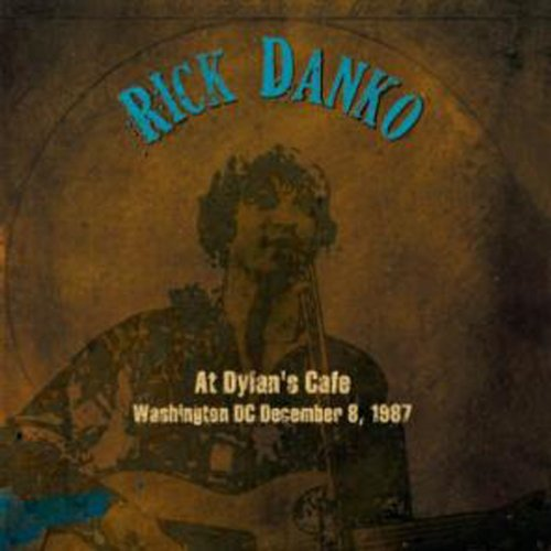 Rick Danko Washington Dc 87 2 CD Set
