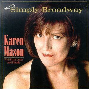 Karen Mason Not So Simply Broadway