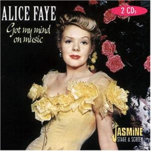 Alice Faye Got Music On My Mind Import Gbr 2 CD Set