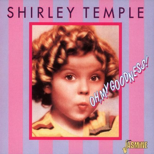 Temple Shirley Oh My Goodness! Import Gbr