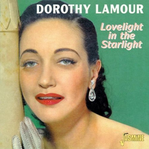 Dorothy Lamour Lovelight In The Starlight Import Gbr