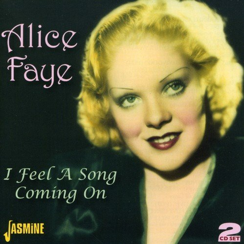 Alice Faye I Feel A Song Coming On 2 CD Set