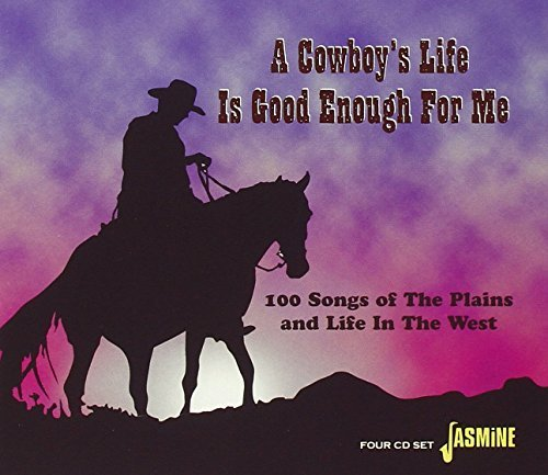 Cowboy's Life Is Good Enough F Cowboy's Life Is Good Enough F Import Gbr 4 CD Set