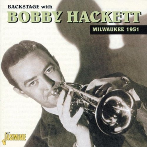 Bobby Hackett 1951 Back Stage With Bobby Hac