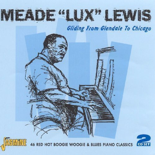 Meade 'lux' Lewis Gliding From Glendale To Chica 2 CD Set