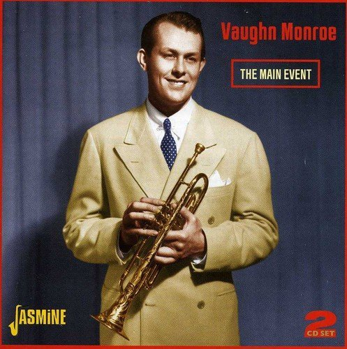 Vaughn Monroe Main Event 2 CD Set