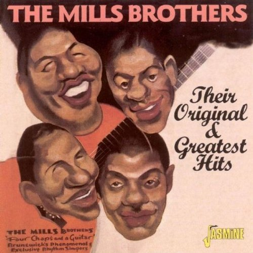 Mills Brothers Original & Greatest Hits