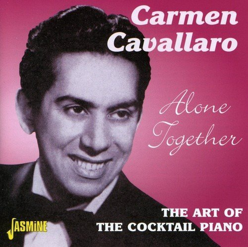Carmen Cavallaro Alone Together Art Of The Cock Import Gbr