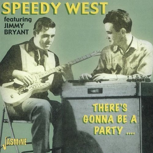 Speedy West There's Gonna Be A Party Import Gbr Feat. Jimmy Bryant