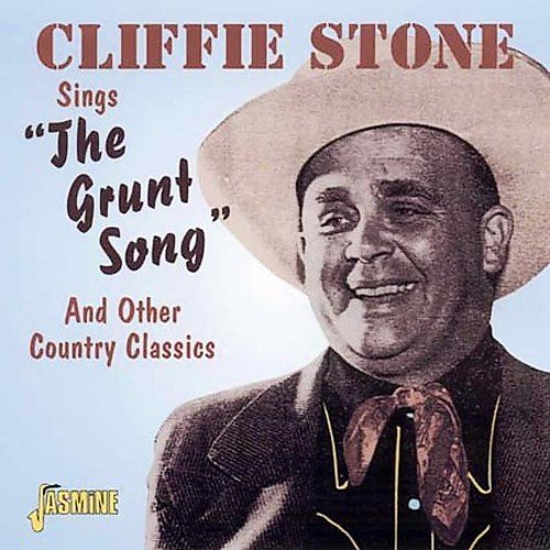 Stone Cliffie Cliffie Stone Sings The Grunt Import Gbr